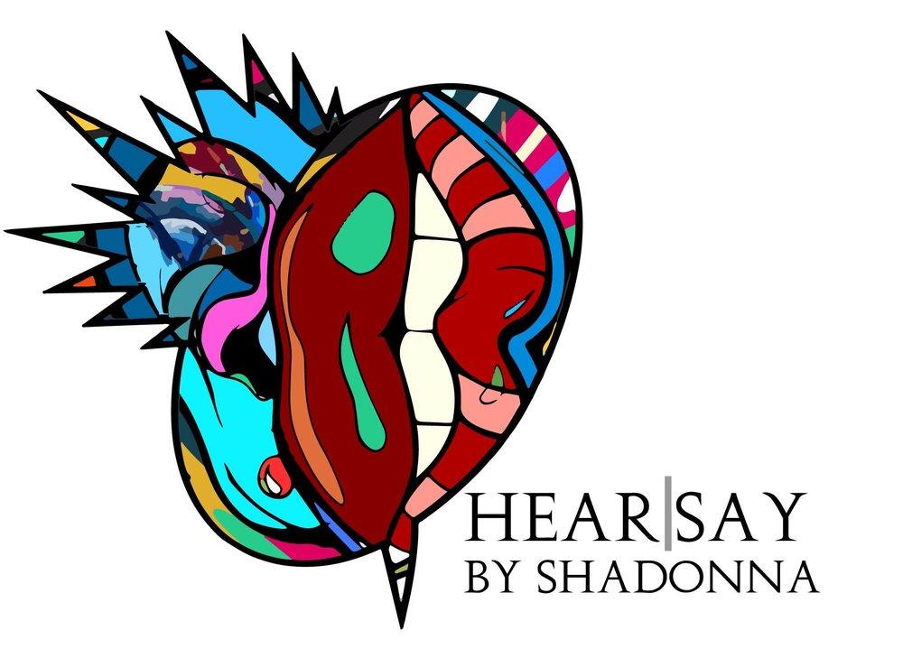 Hearsay by Shadonna