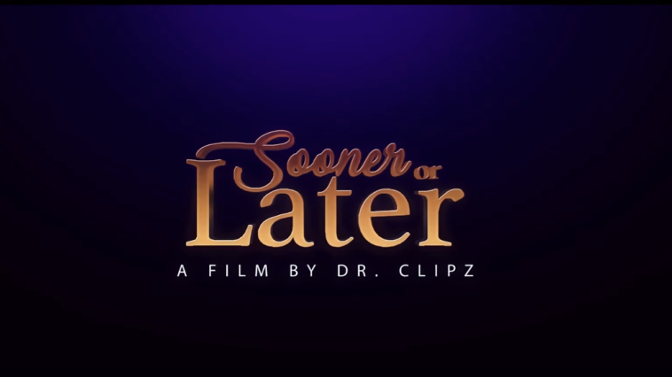 Sooner or Later Film